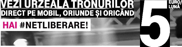 vezi urzeala tronurilor direct pe mobil, oriunde si oricand hai netliberare 5 euro/luna