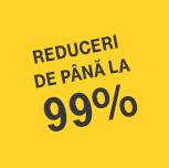 Reduceri de până la 99%