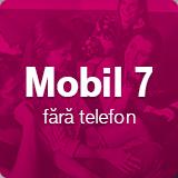 Mobil 7 fara telefon