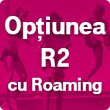 https://media.telekom.ro/images/prepaid/Optiunea-R2-cu-roaming_thumb.jpg